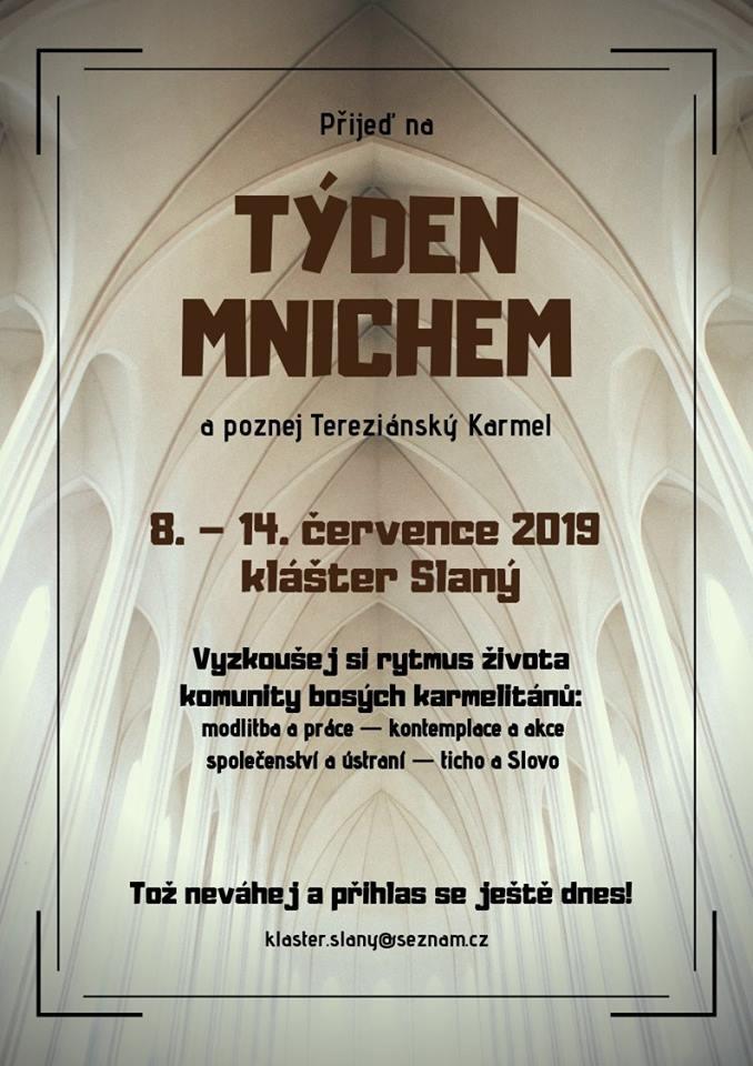 Přijeď na týden mnichem a poznej Tereziánský Karmel